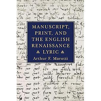 Manuskript, Print und der englischen Renaissance-Lyrik