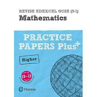 RÉVISER Edexcel GCSE (9 - 1) Mathématiques supérieures pratique papiers en contexte: pour les Qualifications de 2015 (REVISE Edexcel GCSE Maths 2015)
