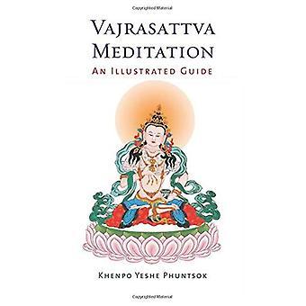 Vajrasattva méditation: Un Guide illustré