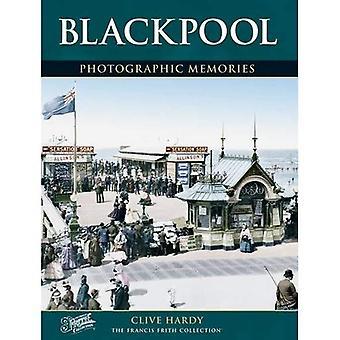 Blackpool: Photographic Memories