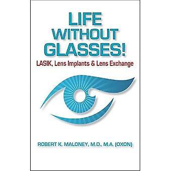 Leben ohne Brille: Lasik, Linsenimplantate & Linsentausch