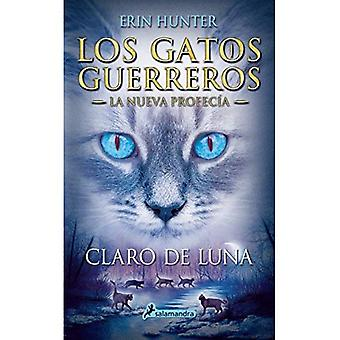 Gatos-Nueva Profecia 02. Claro de Luna (Gatos: Nueva Profecia / Warriors: the New Prophecy)
