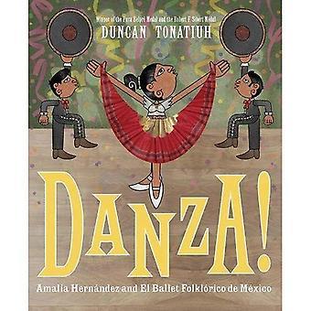 Danza!: Amalia Hernandez ed El Ballet Folklorico de Mexico