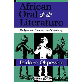 African Oral Literature by Okpewho & Isidore