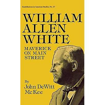 William Allen White Maverick en la calle principal por McKee y John DeWitt