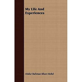 Mi vida y experiencias de Mohd y Abdur Rahman Khan
