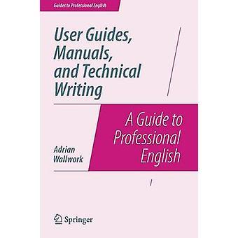 Gebruikershandleidingen handleidingen en technisch schrijven door Wallwork