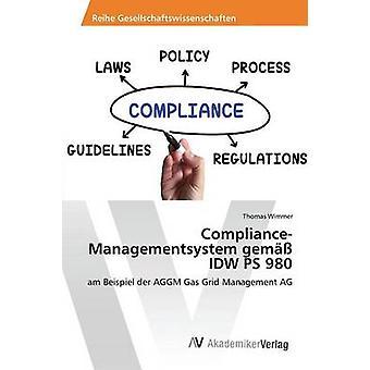 ComplianceManagementsystem gem IDW PS 980 par Wimmer Thomas