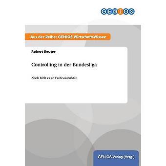 Controlling in der Bundesliga by Reuter & Robert
