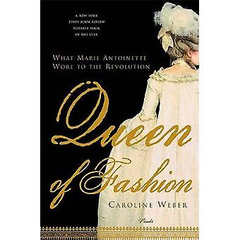 Queen of Fashion - What Marie Antoinette Wore to the Revolution by Car