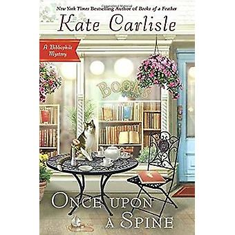 Once Upon A Spine by Kate Carlisle - 9780451477729 Book