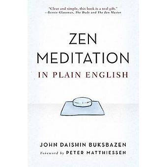 Zen Meditation in Plain English by John Daishin Buksbazen - 978086171