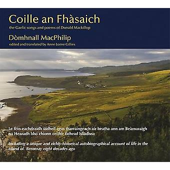Coille an Fhasaich - The Gaelic Songs and Poems of Donald Mackillop by