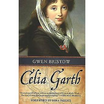 Celia Garth by Gwen Bristow - 9781556527876 Book