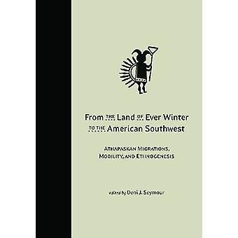 De la terre d'hiver jamais vers le Sud-Ouest américain - Athapaskan Mi