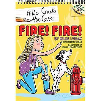 Feu! Feu!: un livre de Branches (Hilde fissures le cas #3) (le cas des fissures Hilde)
