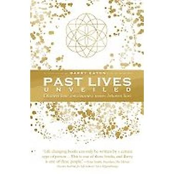 Past Lives Unveiled 9781925682861