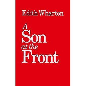A Son at the Front by Edith Wharton - 9780875805689 Book