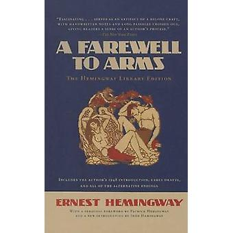 A Farewell to Arms by Ernest Hemingway - Patrick Hemingway - Sean Hem