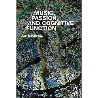 Music Passion and Cognitive Function by Perlovsky & Leonid