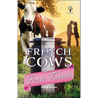 French Cows and Four Kisses by Philip Dixon