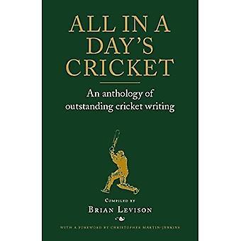 All-in-een dagje Cricket: An Anthology of uitstaande Cricket Writing