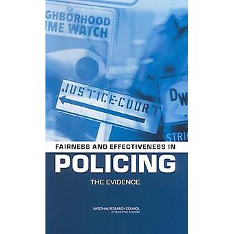 Fairness and Effectiveness in Policing - The Evidence by Committee to