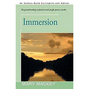 Immersion by Mackey & Mary