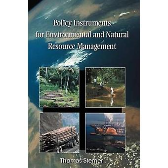 Policy Instruments for Environmental and Natural Resource Management by Sterner & Thomas