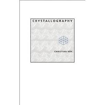 Crystallography by Christian Bok - 9781552451199 Book
