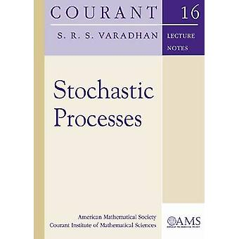 Stochastic Processes by S. R. S. Varadhan - 9780821840856 Book