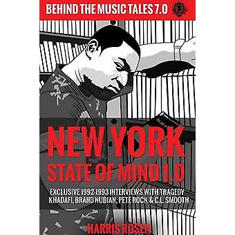 New York State of Mind 1.0 Exclusive 19921993 Interviews with Tragedy Khadafi Brand Nubian Pete Rock  C.L. Smooth by Rosen & Harris