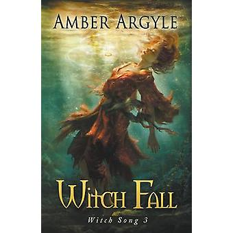 Witch Fall by Argyle & Amber