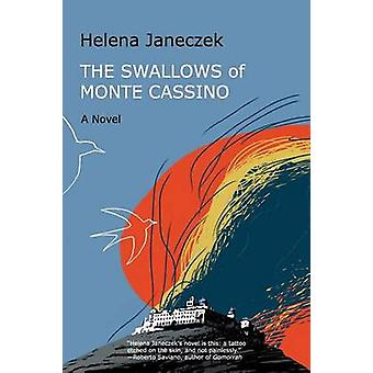 The Swallows of Monte Cassino by Janeczek & Helena