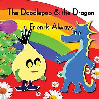 The Doodlepop and the Dragon Friends Always by Raiz & KarineSue