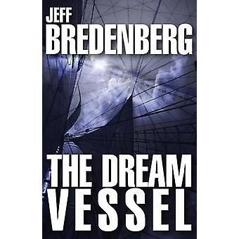 The Dream Vessel by Bredenberg & Jeff