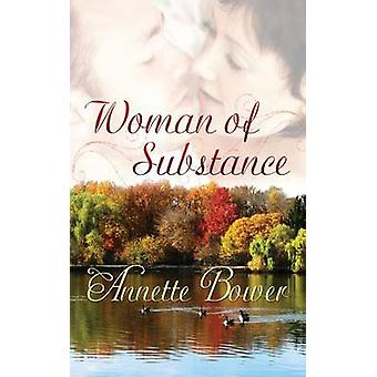 Woman of Substance by Bower & Annette