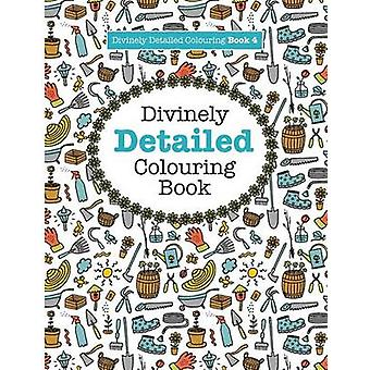 Divinely Detailed Colouring Book 4 by James & Elizabeth