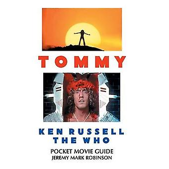 TOMMY KEN RUSSELL THE WHO POCKET MOVIE GUIDE by Robinson & Jeremy Mark