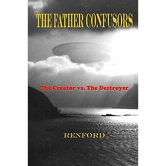 The Father Confusors by Powell & James Renford