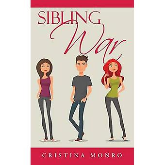 Sibling War by Monro & Cristina
