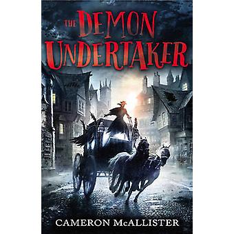 The Demon Undertaker by Cameron McAllister
