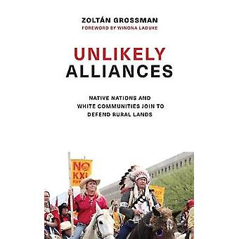 Unlikely Alliances - Native Nations and White Communities Join to Defe