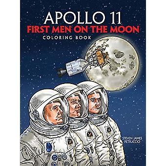 Apollo 11 - First Men on the Moon Coloring Book by Steven James Petruc