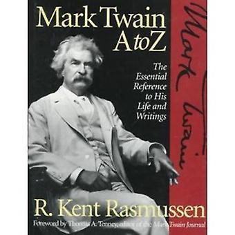Mark Twain - A to Z by Kent Rasmussen - 9780816028450 Book