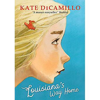 Louisiana's Way Home by Kate DiCamillo - 9781406384208 Book