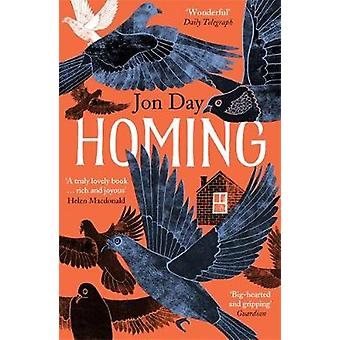 Homing - On Pigeons - Dwellings and Why We Return par Jon Day - 9781473