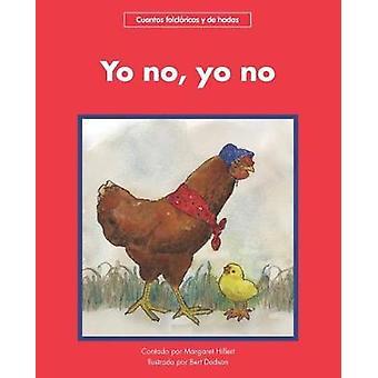 Yo no - yo no by Margaret Hillert - 9781684042456 Book