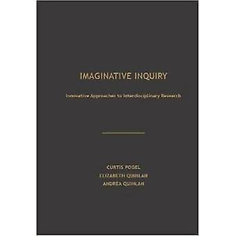 Innovative Inquiry - Innovative Approaches to Interdisciplinary Resear