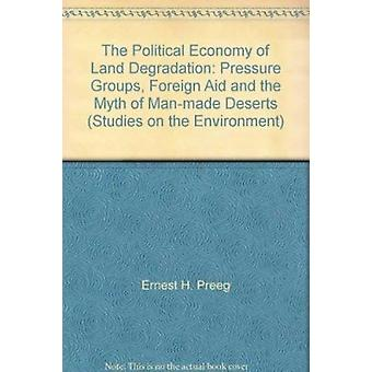 The Political Economy of Land Degradation - Pressure Groups - Foreign